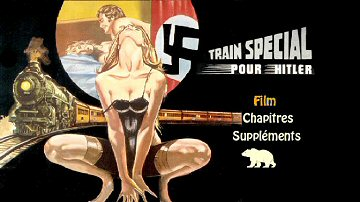 Menu 1 : TRAIN SPECIAL POUR HITLER