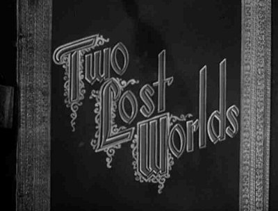 Header Critique : TWO LOST WORLDS