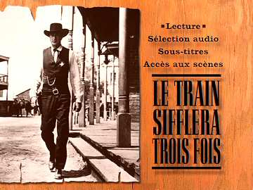 Menu 1 : TRAIN SIFFLERA TROIS FOIS, LE (HIGH NOON)