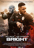 BRIGHT, CE CINEMA VENU D'AYER