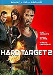 HARD TARGET 2 : NOUVELLE CHASSE A L'HOMME