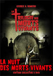 Critique : NUIT DES MORTS-VIVANTS, LA : TRILOGIE DES MORTS-VIVANTS [1968]