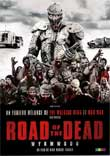 Critique : ROAD OF THE DEAD : WYRMWOOD [2014]