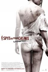 I SPIT ON YOUR GRAVE (2010) - Poster 2