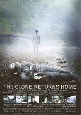 THE CLONE RETURNS HOME - Poster