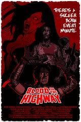 BLOOD ON THE HIGHWAY - Poster