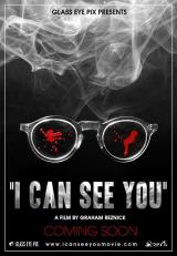I CAN SEE YOU (2008) - Teaser Poster