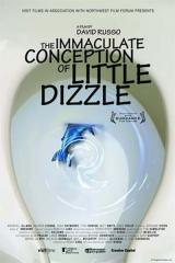 THE IMMACULATE CONCEPTION OF LITTLE DIZZLE - Poster