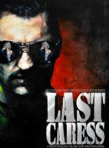 LAST CARESS (2010) - Poster