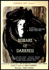 BEWARE OF DARKNESS - Poster