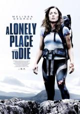 A LONELY PLACE TO DIE - Poster