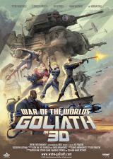 WAR OF THE WORLDS : GOLIATH IN 3D - Poster