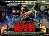 DEAR GOD NO! - Quad Poster