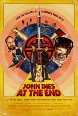 JOHN DIES AT THE END - Poster 2