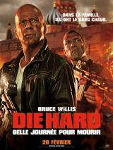 DIE HARD : BELLE JOURNEE POUR MOURIR - Poster