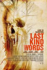 LAST KIND WORDS - Poster