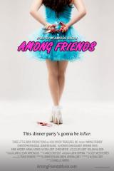 AMONG FRIENDS - Poster