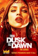 FROM DUSK TILL DAWN : THE SERIES - Teaser Poster