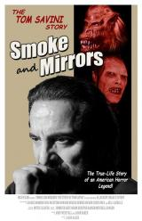 SMOKE AND MIRRORS : THE STORY OF TOM SAVINI - Poster 2