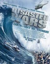 DISASTER WARS : EARTHQUAKE VS. TSUNAMI - Poster