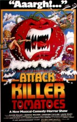 ATTACK OF THE KILLER TOMATOES Poster 1