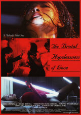 BRUTAL HOPELESSNESS OF LOVE - Poster