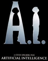 A.I. : ARTIFICIAL INTELLIGENCE
