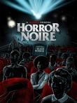 Jaquette : Horror Noire: A History of Black Horror