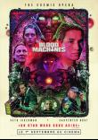 BLOOD MACHINES AU CINEMA : DEPECHEZ VOUS !