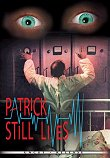 Critique : PATRICK STILL LIVES