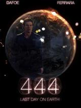 4:44 LAST DAY ON EARTH - Poster