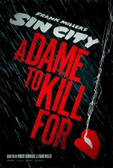 SIN CITY : A DAME TO KILL FOR - Teaser Poster