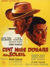 CENT MILLE DOLLARS AU SOLEIL - Poster