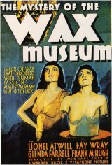 MYSTERY OF THE WAX MUSEUM Poster 1