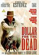 DOLLAR FOR THE DEAD DVD Zone 2 (Angleterre)