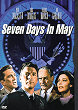SEVEN DAYS IN MAY DVD Zone 1 (USA)