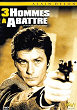 TROIS HOMMES A ABATTRE DVD Zone 2 (France)