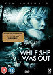 WHILE SHE WAS OUT DVD Zone 2 (Angleterre)