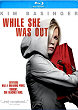 WHILE SHE WAS OUT Blu-ray Zone A (USA)